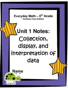 Everyday Math - Grade 6 Common Core - Unit 1 Complete Note