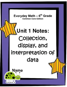 Everyday Math - Grade 6 Common Core - Unit 1 Notes and Stu