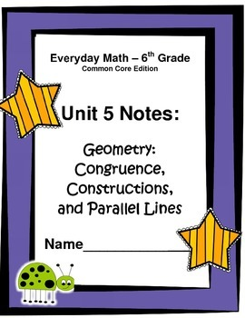 Everyday Math - Grade 6 Common Core - Unit 5 Notes and Stu