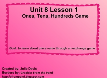 Everyday Math Kindergarten 8.1 Ones, Tens, Hundreds Game