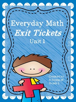 Everyday Math Unit 1 Exit Tickets