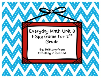 Everyday Math Unit 3 I-Spy Game for 2nd grade