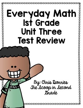 Everyday Math Unit 3 Test Review 1st Grade