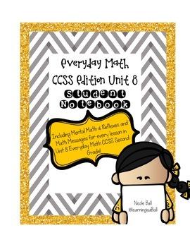 Everyday Math (CCSS) Unit 8 Student Notebook (Mental Math