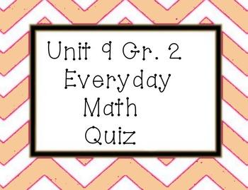 Everyday Math Unit 9 grade 2 quiz