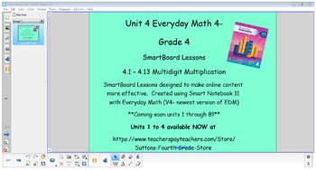 Everyday Math (version 4) Grade 4 Smartboard- Unit 4 Multi
