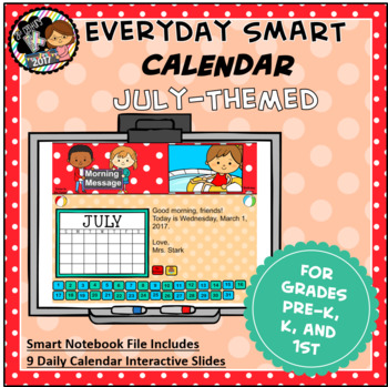 Everyday SMART Calendar - July - Pre-K, K, 1st Grades