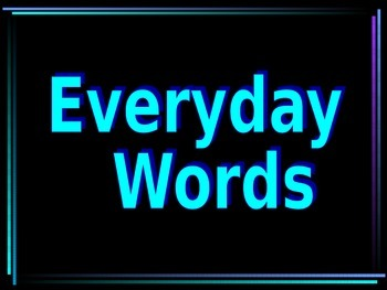 Everyday Words Powerpoint