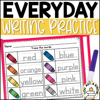 Everyday Writing Practice: Handwriting and Tracing Practic