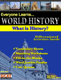 Everyone Learns World History: What is History?