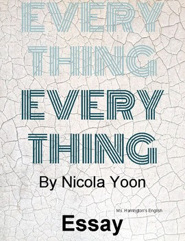 Everything, Everything by Nicola Yoon - Essay Prompt