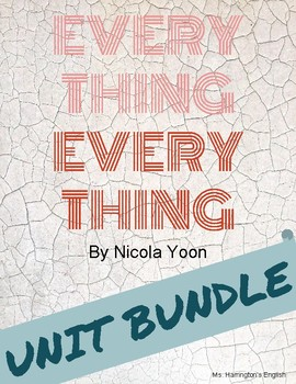 Everything, Everything by Nicola Yoon - Full Unit BUNDLE