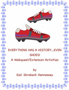 Everything Has a History...Even Shoes!