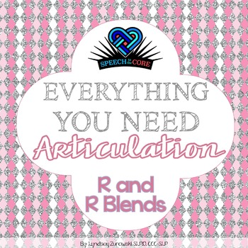 Everything You Need! Articulation R and R Blends