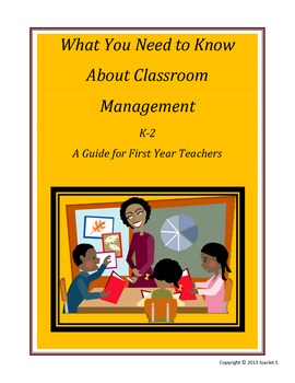 What You Need to Know About Classroom Management first yea