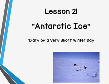 """Everything You Need to Teach Storytown Lesson 21 """"Antarctic Ice""""!"""