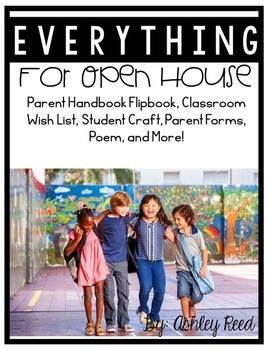 Everything for Open House (BUT NOT THE Parent Handbook!)