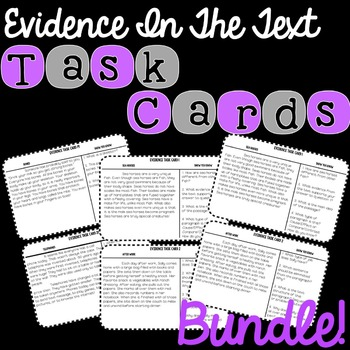 Evidence In The Text Task Cards Bundle!