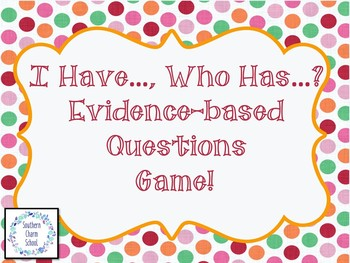 Evidence-based Questions I Have, Who Has? Game