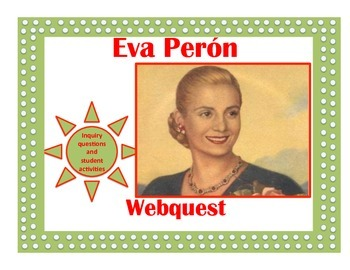 Evita Peron Webquest