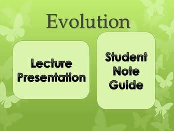 Evolution Lecture Presentation & Student Note Guide