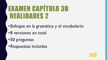 Examen Capítulo 3B Realidades 2