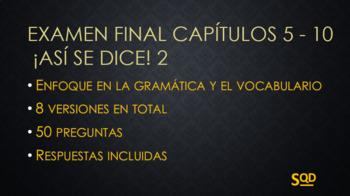Examen Final ¡Así se dice! 2 Capítulos 5-10