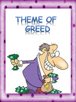 Examining the Theme of Greed in literature across Differen