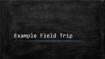 Example Field Trip