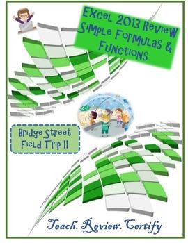 Excel 2013 Review Formulas & Functions: Bridge Street Fiel