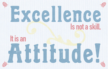 Excellence is Attitude motivational classroom poster quote
