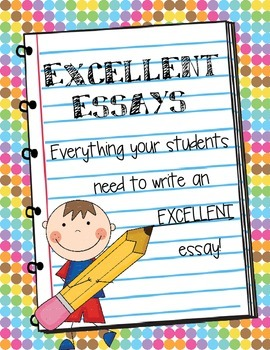 Excellent Essays! - Easy Graphic Organizers to help any ch