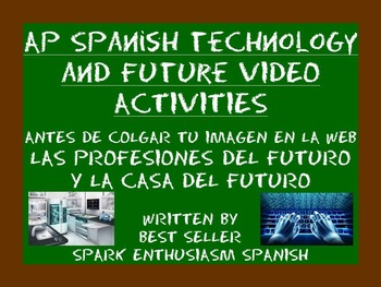 AP Spanish Technology and Future Video Activities - Spanis