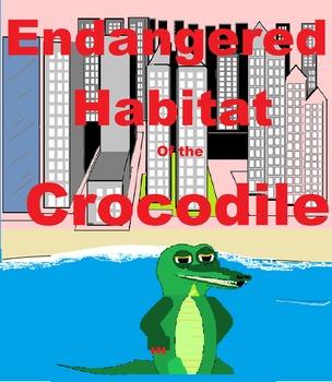 Endangered Habitat of the Crocodile Bundle 2nd Grade and 7