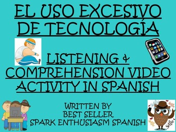 Excessive Use of Technology Video Activity in Spanish