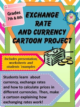 Exchange Rate and Currency Project