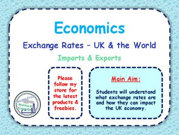 Exchange Rates - How Exchange Rates Impact an Economy - UK