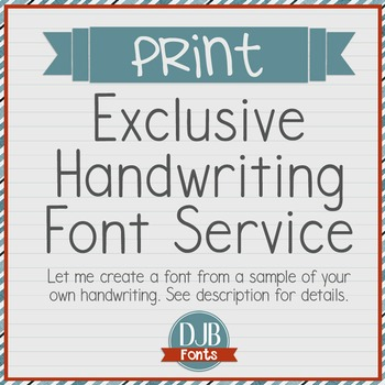 Exclusive Handwriting Font Service - PRINT