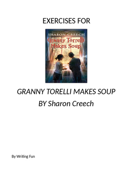 Exercises for Granny Torelli Makes Soup by Sharon Creech