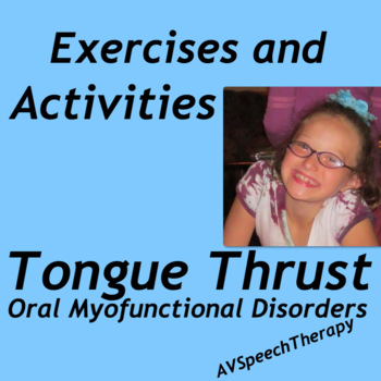 Tongue Thrust Exercises and Activities