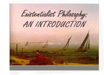 Existentialist Philosophy Introduction + Art & Literature