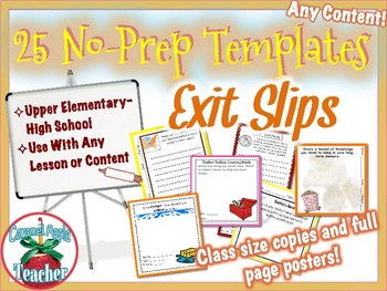 Exit Slip Starter Pack: 25 Templates for ALL Contents