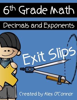 Exit Slips: Decimals and Exponents - 6th Grade Math