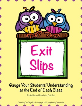 Exit Slips: Gauge Your Students' Understanding