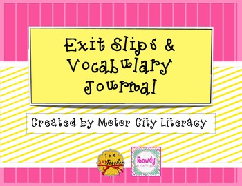 Exit Slips & Vocabulary Journal FREEBIE