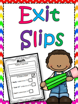 Exit Slips and Self Assessment Chart