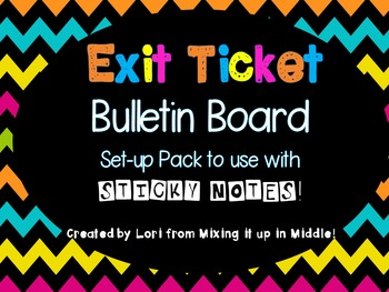Exit Ticket Bulletin Board Set--All You Need to Create  St