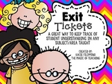 Exit Tickets - Assessment Tool