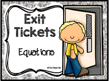Exit Tickets: Equations