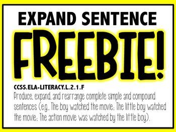 Produce, Rearrange, and Expand Sentences L.2.1F